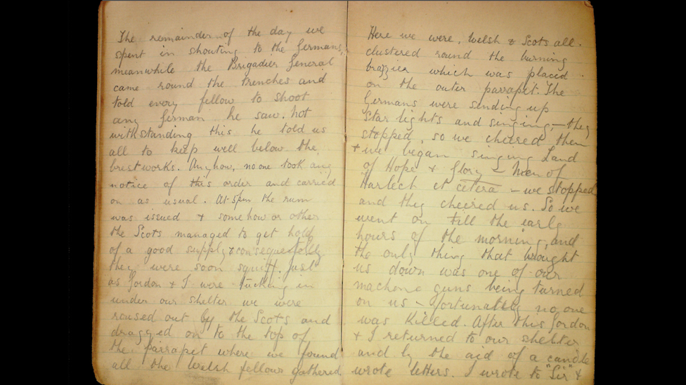 """Pte Robert Keating diary extract: """"Here we were Welsh and Scots all clustered around the burning brazier which was placed on the outer parapet. The Germans were sending up star lights and singing - they stopped, so we cheered them and we began singing Land of Hope and Glory and Men or Harlech... we stopped and they cheered us. So we went on till the early hours..."""""""
