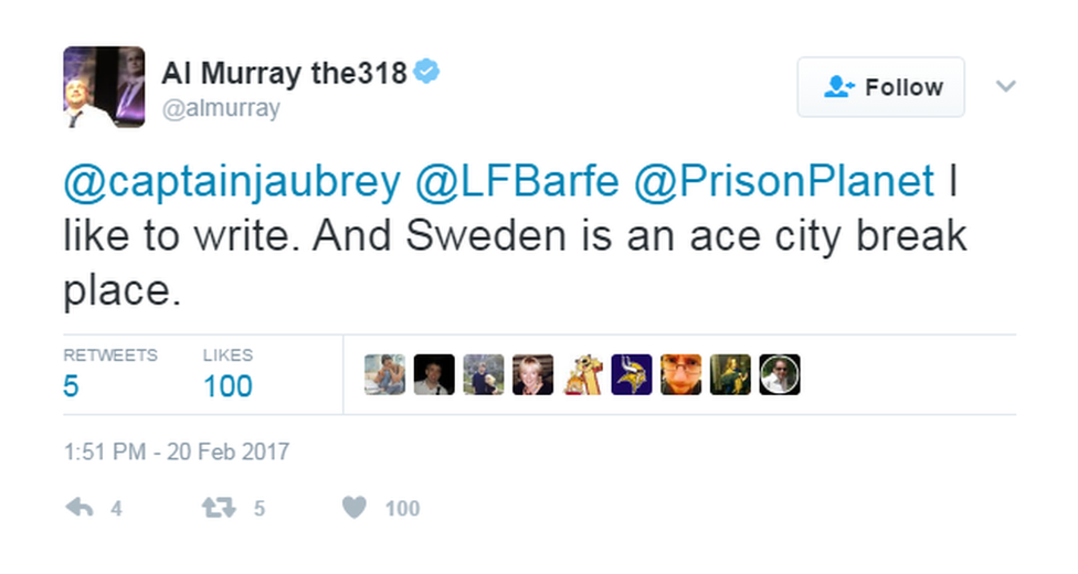 """@AlMurray tweeted: """"I like to write. And Sweden is an ace city break place""""."""