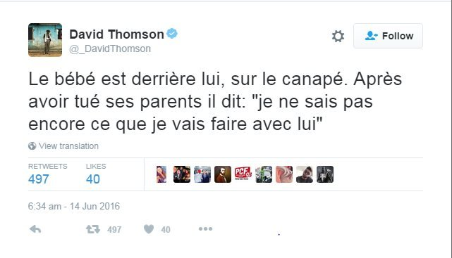 """Translated from French-language Twitter feed of French jihad expert David Thomson: """"The baby is behind him, on the sofa. After killing his parents he says: 'I don't know yet what I'm going to do with him'"""""""