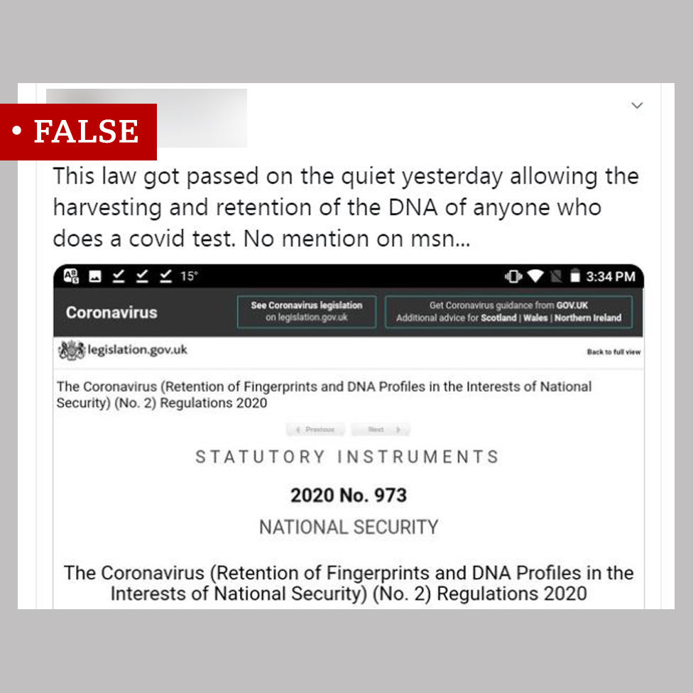 "A Tweet labelled ""False"". It shows a screenshot of a Coronavirus Statutory Instrument with the words ""This law got passed on the quiet yesterday allowing the harvesting and retention of the DNA of anyone who does a covid test. No mention on msn..."""