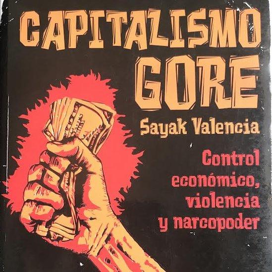 Portada del libro Capitalismo Gore de Sayak Valencia