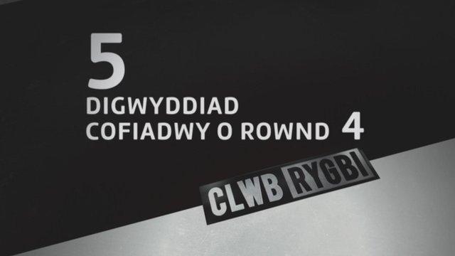 Digwyddiadau cofiadwy'r wythnos yn y Pro12