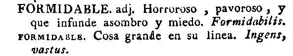 Formidable en el diccionario de 1780 del Nuevo tesoro lexicográfico de la lengua española (NTLLE)
