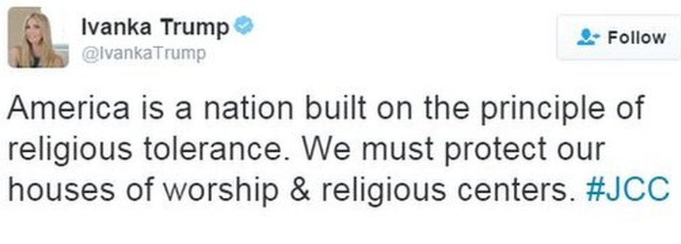 """Ivanka Trump tweeted in response to a wave of bomb threats on Jewish facilities in the US that America was """"built on the principle of religious tolerance"""""""