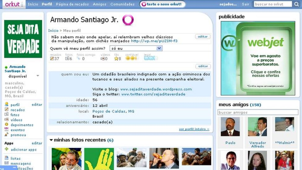 """A screenshot of the """"Armando Santiago Jr"""" profile in Orkut, where he described himself as """"a Brazilian citizen outraged by the criminal actions of the opposition in the election campaign."""""""