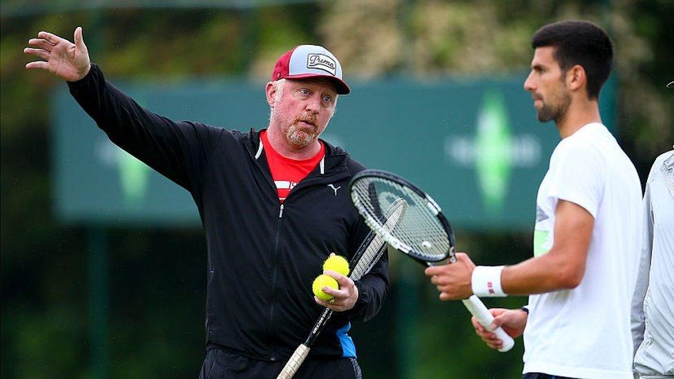 Becker was coaching Novak Djokovic until December 2016
