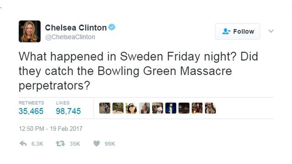 """Chelsea Clinton tweets """"What happened in Sweden Friday night? Did they catch the Bowling Green Massacre perpetrators?"""""""
