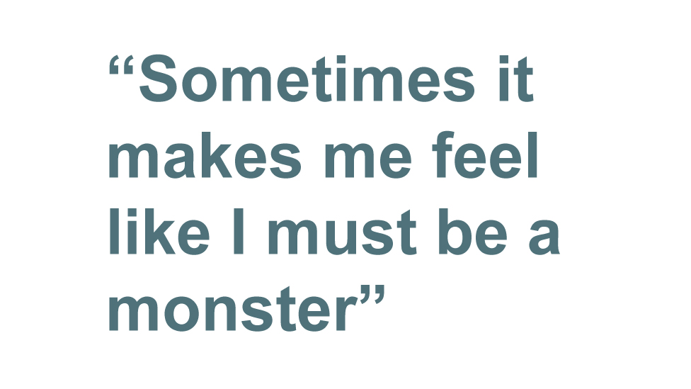 """Quotation: """"Sometimes it makes me feel like I must be a monster"""""""