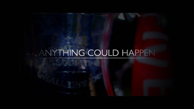 In the FA Cup 3rd round - anything could happen