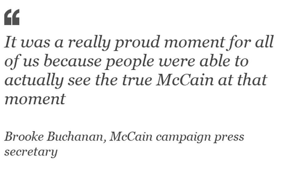 """""""It was a really proud moment for all of us because people were able to actually see the true McCain at that moment."""""""
