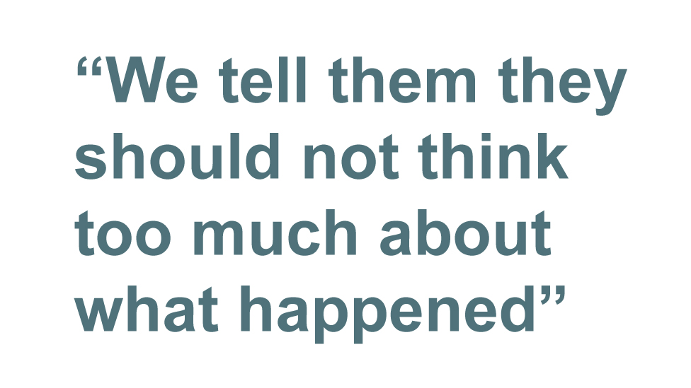 Quotebox: We tell them they should not think too much about what happened