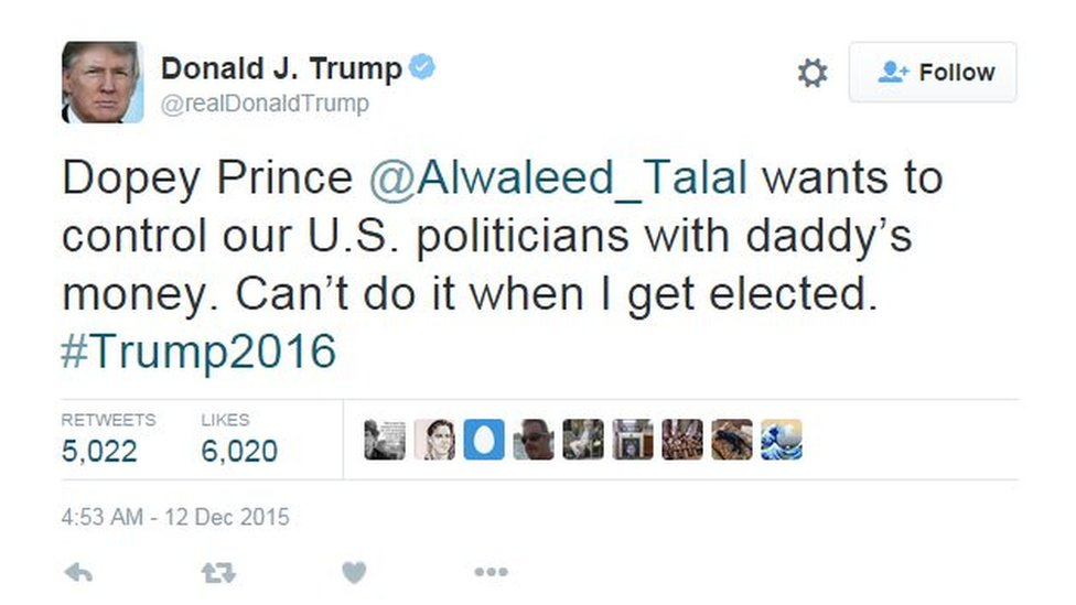 """Donald Trump tweets """"Dopey Prince Alwaleed wants to control our US politicians with daddy's money. Can't do it when I get elected. #Trump2016"""""""