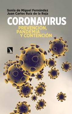 """""""Coronavirus: Prevención, pandemia y contención""""."""