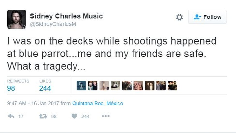 "Tweet by DJ Sidney Charles reading: ""I was on the decks while shootings happened at blue parrot...me and my friends are safe. What a tragedy..."""