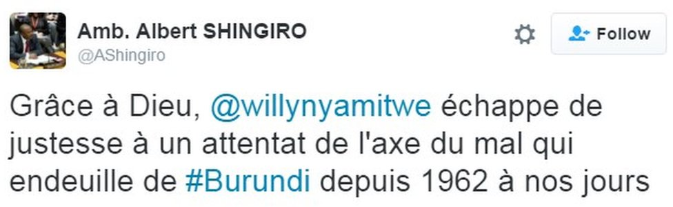"""""""Thank God, Willy Nyamitwe narrowly escaped an attack by the axis of evil that has cast its shadow over Burundi since 1962"""""""