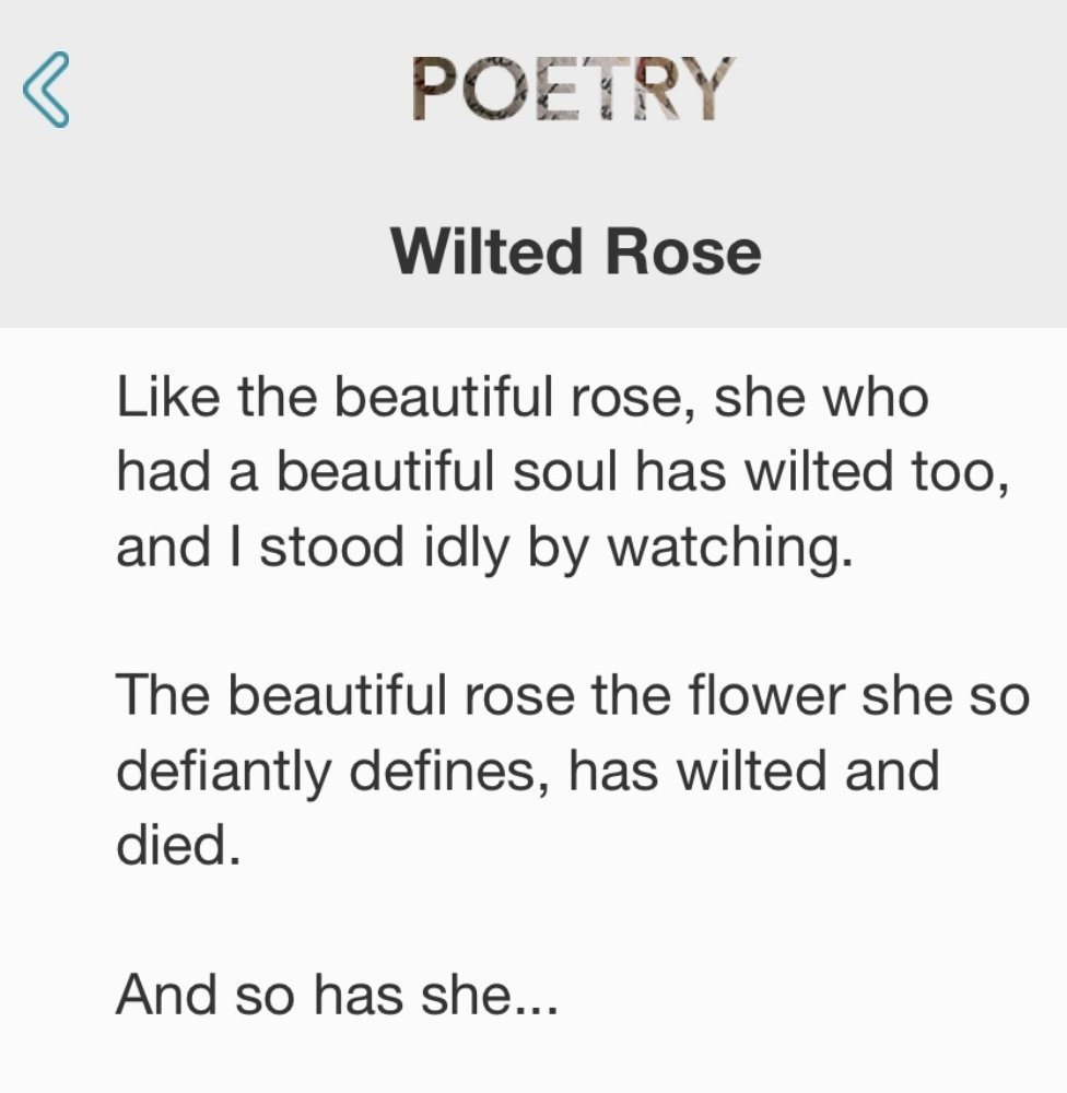 Like the beautiful rose, she who had a beautiful soul has wilted too, and I stood idly by watching. The beautiful rose the flower she so defiantly defines, has wilted and died. And so has she...