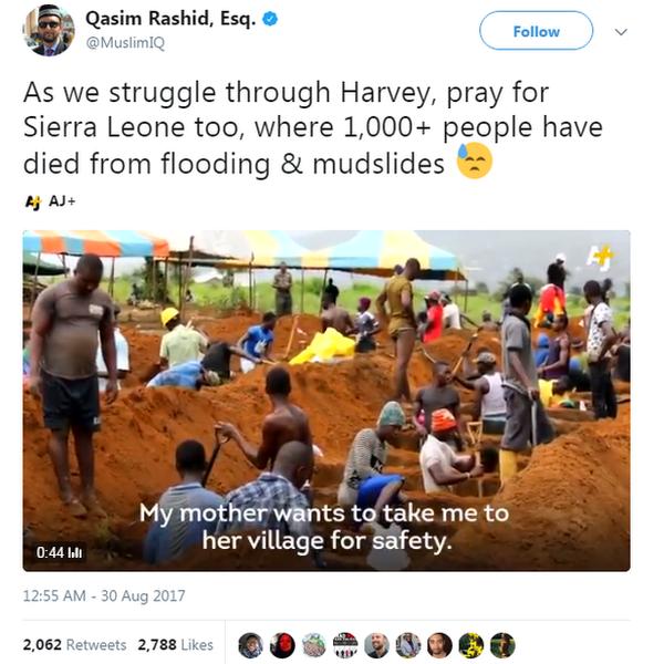 Qasim Rashid asked people on Twitter to 'pray for Sierra Leone' too after mud slides killed over 1000 people.