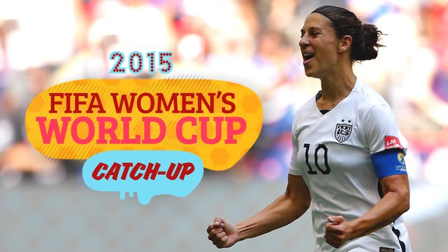 Women's World Cup Catch-Up: Carli Lloyd puts USA top of the world!