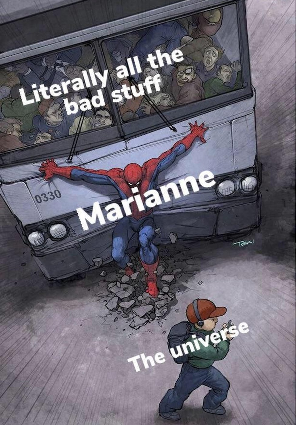 A meme based on comic book hero Spider-Man. Marianne Williamson is Spider-Man, holding back a bus labelled 'literally all the bad stuff' from hitting a child labelled 'the universe'
